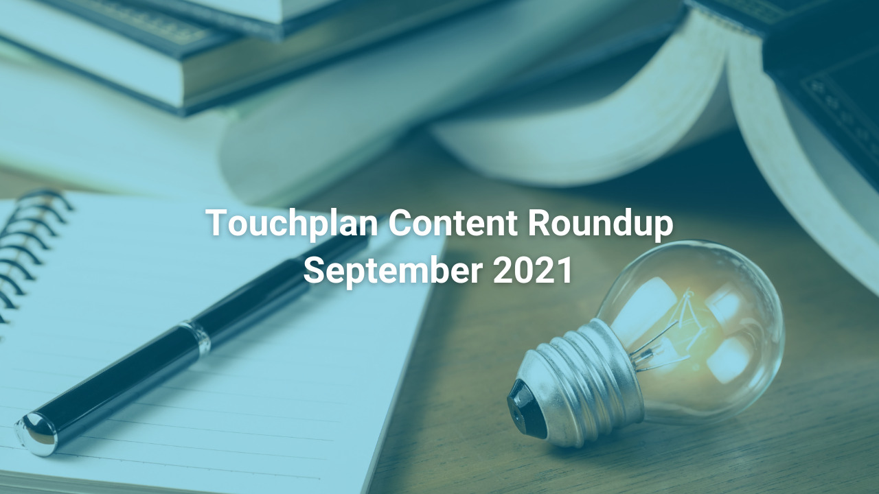 Read the top Touchplan stories from September 2021: Construction Projects Around The World, New Touchplan CEO, PPM Blog Series and more.